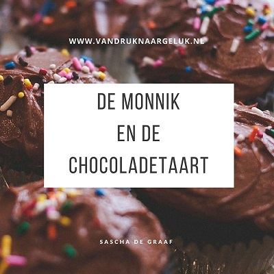 Van druk naar geluk: de monnik en de chocoladetaart