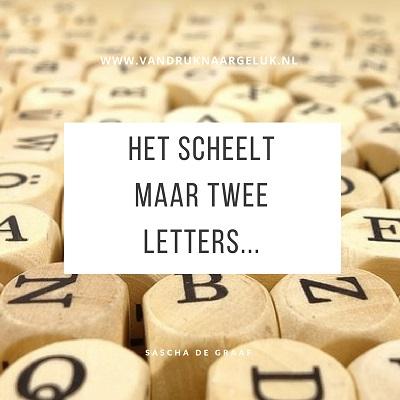 Het scheelt maar twee letters