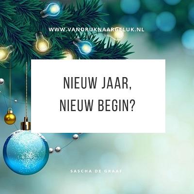 van druk naar geluk, nieuw jaar, nieuw begin